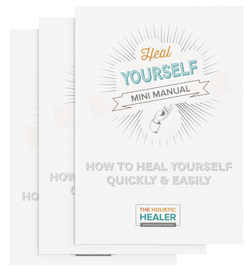 Heal Yourself Mini Manual Holistic Healer Erin Muldoon Stetson